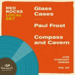 CANCELLED - Local Set - Glass Cases Album Release Party