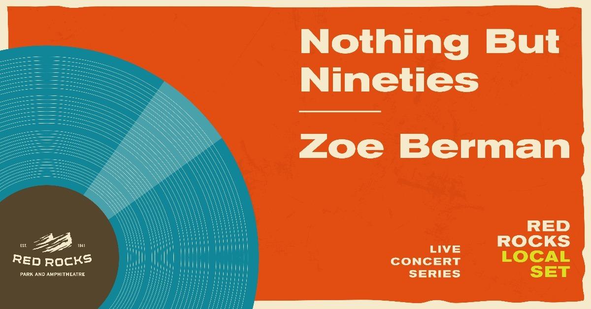Local Set – Nothing But Nineties & Zoe Berman
