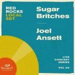 Local Set -  Sugar Britches & Joel Ansett - CANCELLED