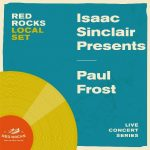 Local Set: Isaac Sinclair & Paul Frost