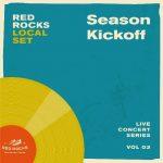 Local Set: Red Rocks Season Kickoff