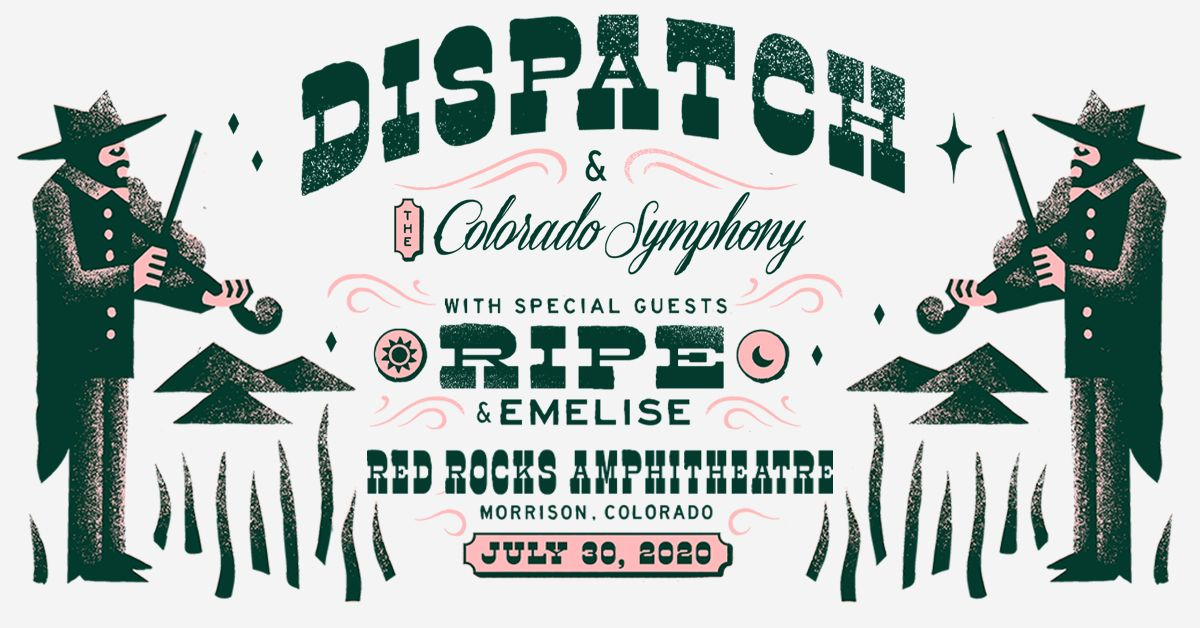Dispatch with the Colorado Symphony – Cancelled