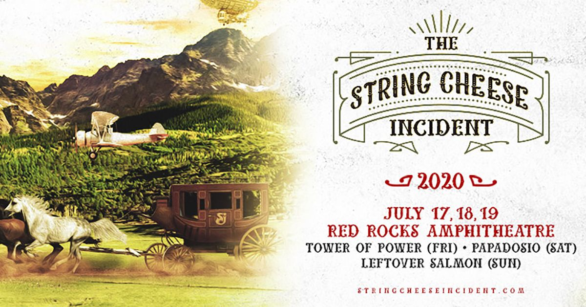 The String Cheese Incident – Cancelled