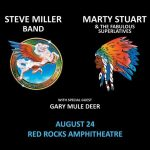 Steve Miller Band / Marty Stuart and His Fabulous Superlatives - Cancelled