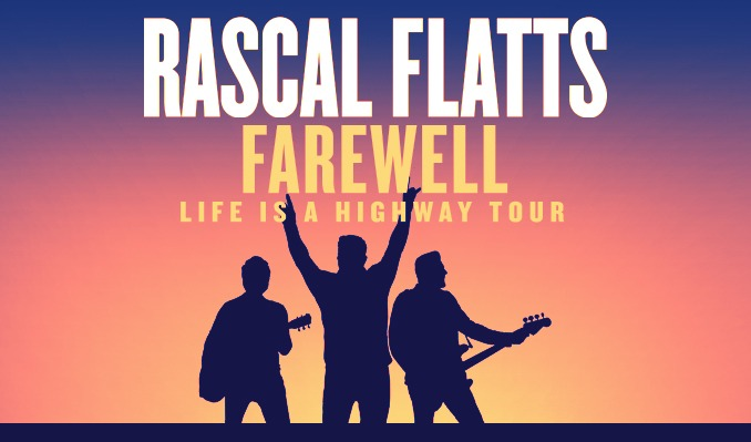 Rascal Flatts Farewell: Life Is A Highway Tour 2020 – Cancelled