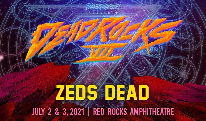 Zeds Dead 7/2