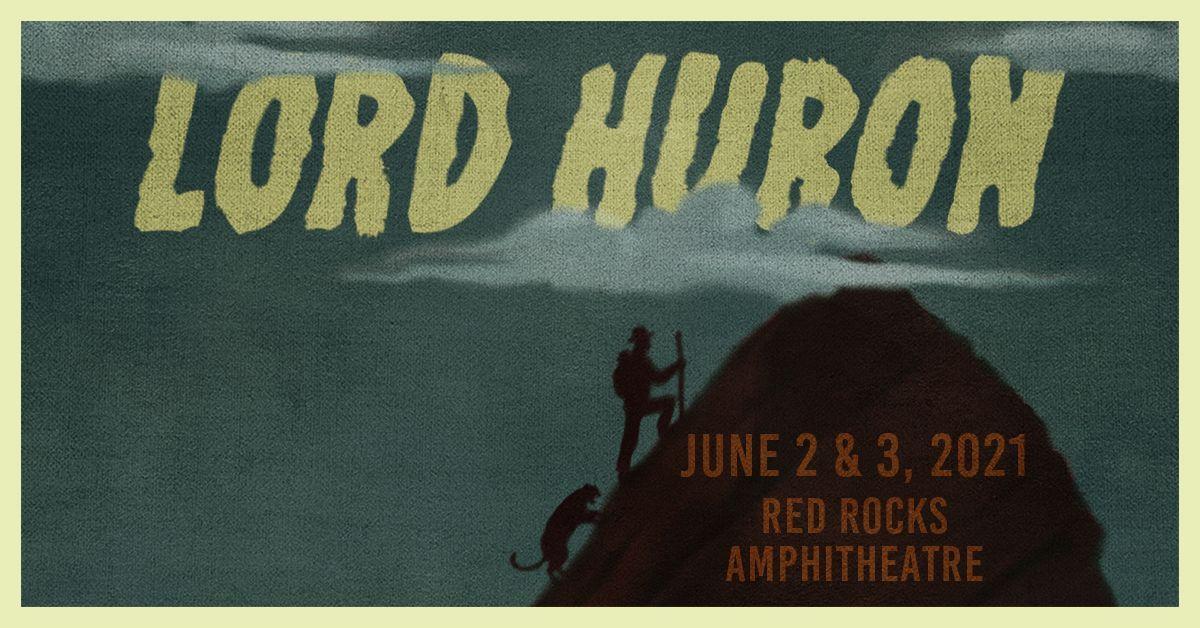 Lord Huron 6/3/21
