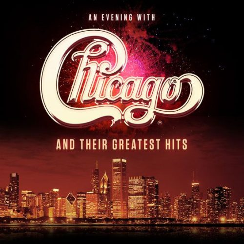 An Evening with Chicago and Their Greatest Hits – CANCELLED