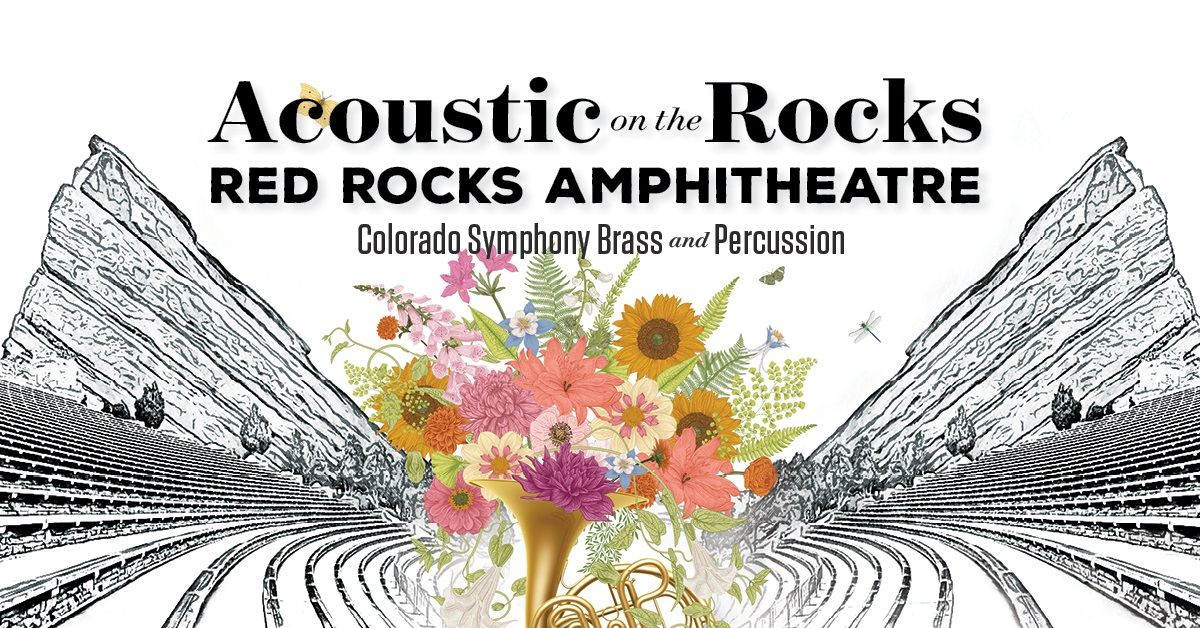 Colorado Symphony Acoustic on the Rocks – Brass & Percussion