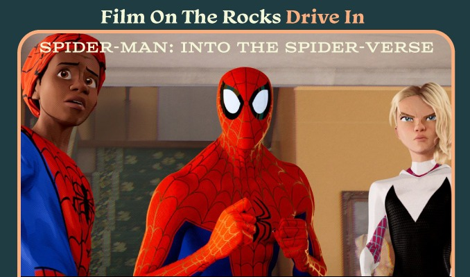 Film On The Rocks Drive-In: Into the Spider-Verse