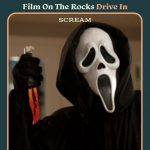 Film On The Rocks Drive-in: Scream