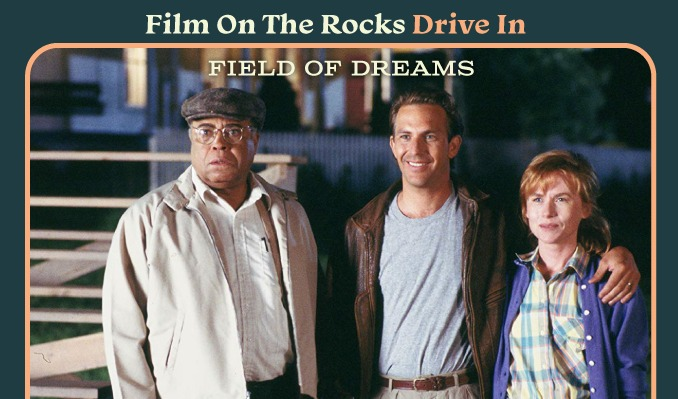 Film On The Rocks Drive-in: Field Of Dreams