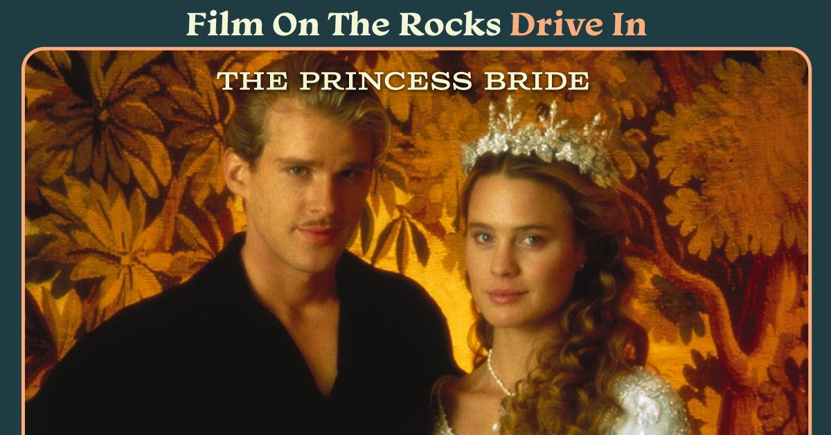 Film On The Rocks Drive-In: The Princess Bride