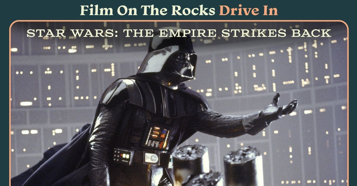 Film On The Rocks Drive-In: The Empire Strikes Back