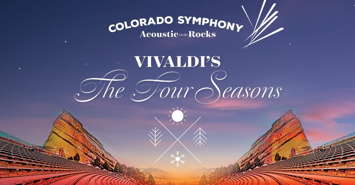 Colorado Symphony Acoustic on the Rocks – Vivaldi's The Four Seasons – CANCELLED