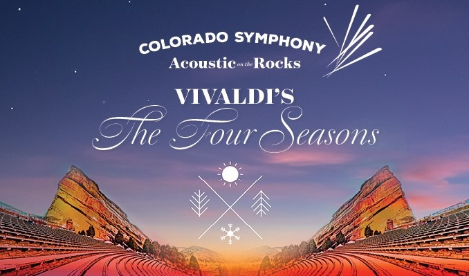 Colorado Symphony Acoustic on the Rocks – Vivaldi's The Four Seasons