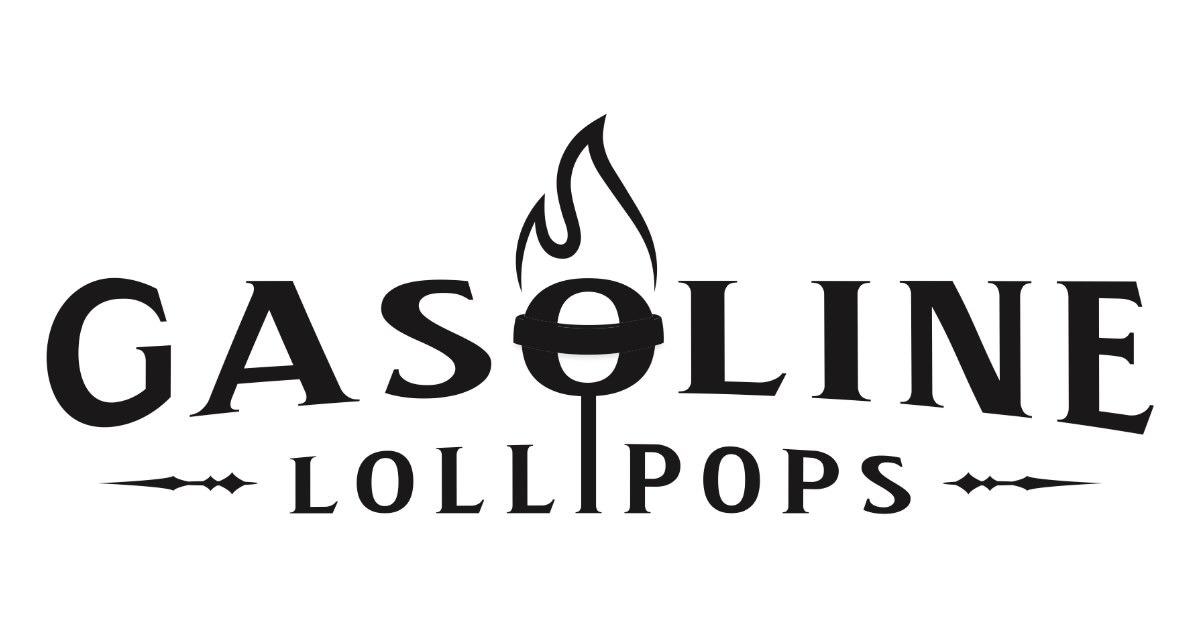 Gasoline Lollipops
