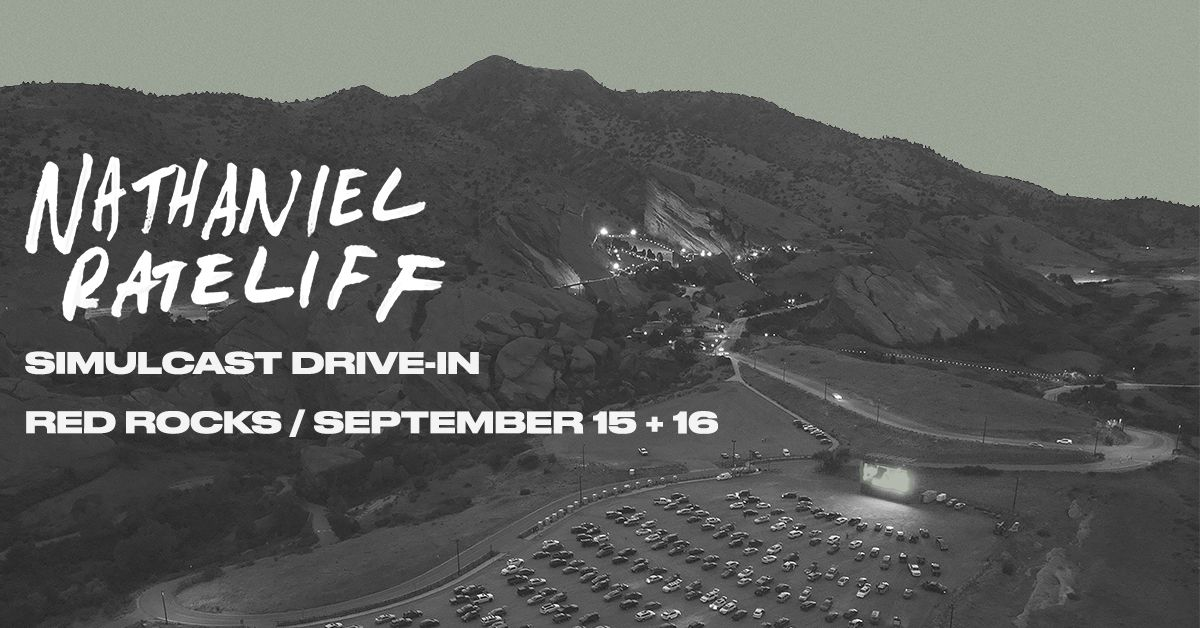 Nathaniel Rateliff Simulcast Drive-in 9/15