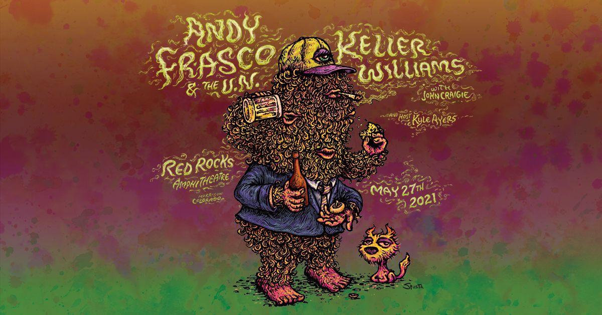 Andy Frasco & The U.N. and Keller Williams