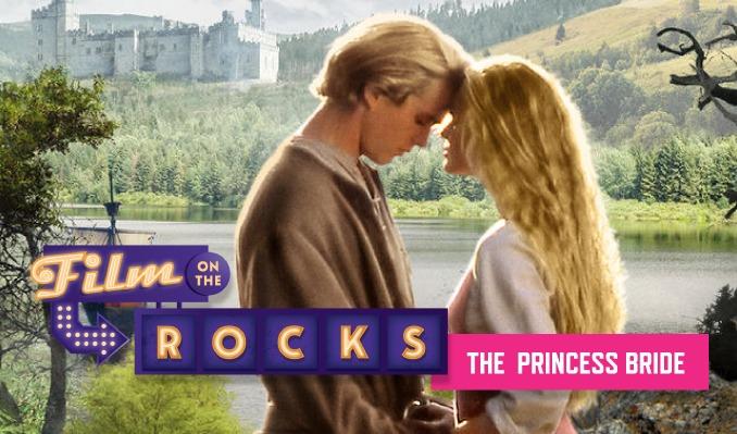 Film On The Rocks: The Princess Bride