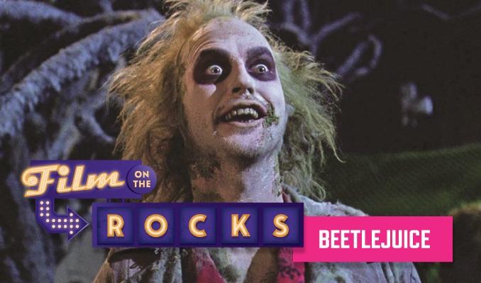 Film On The Rocks Drive-In: Beetlejuice