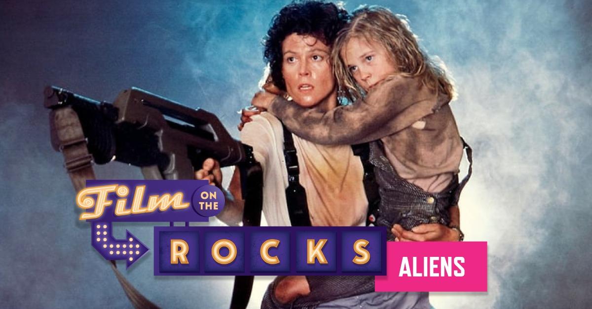 Film On The Rocks Drive-In: Aliens