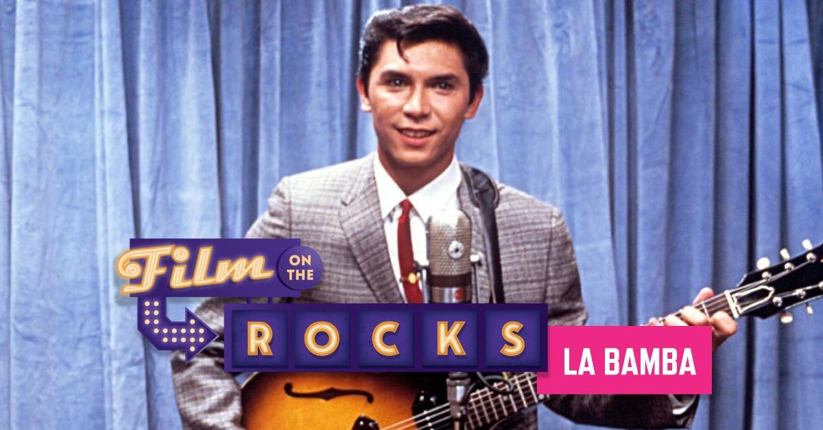 Film On The Rocks Drive-In: La Bamba