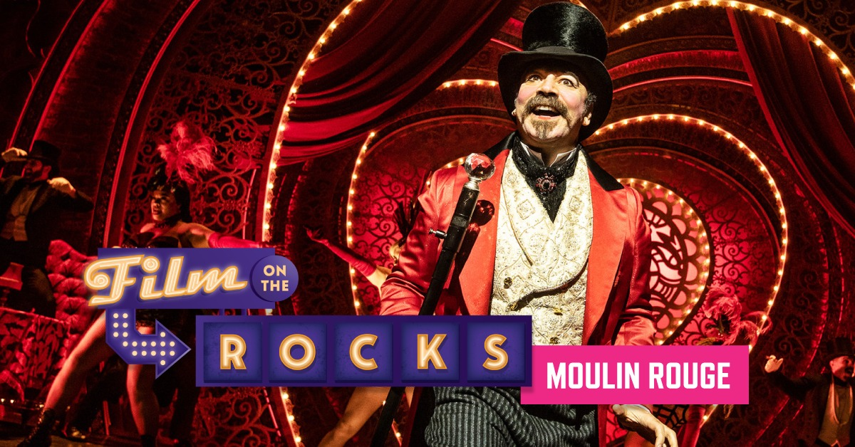Film On The Rocks Drive-In: Moulin Rouge