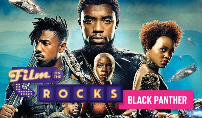 Film On The Rocks Drive-In: Black Panther