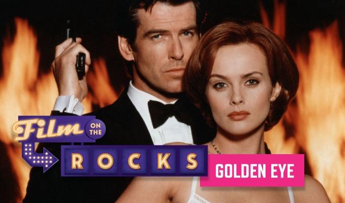 Film On The Rocks Drive-In: Golden Eye