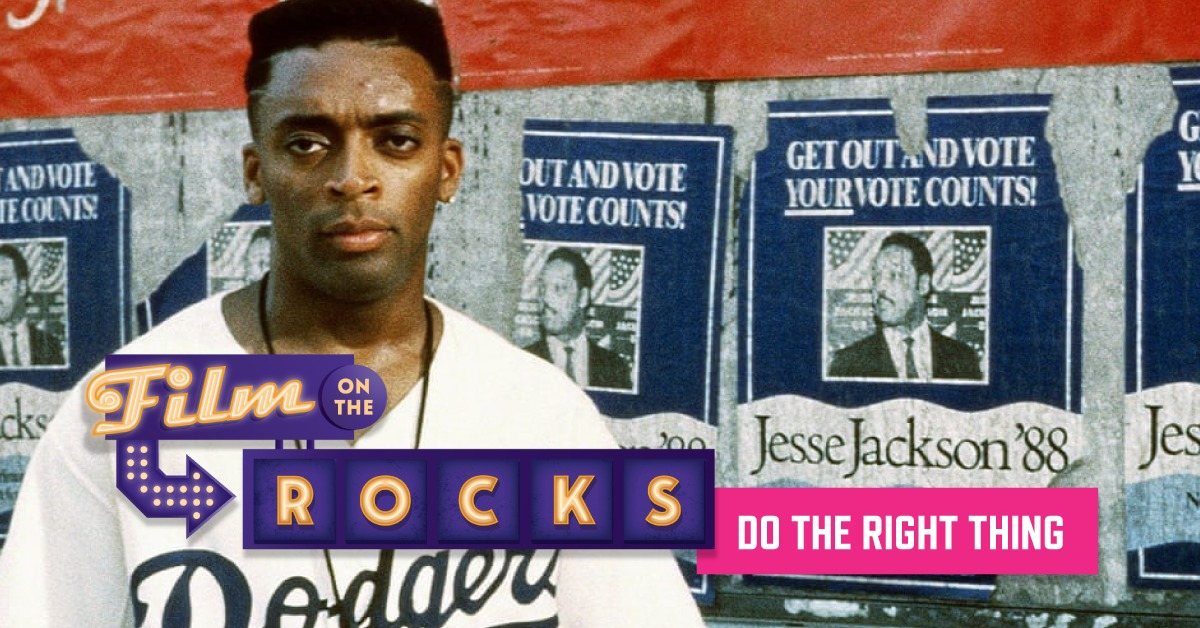 Film On The Rocks Drive-In: Do the Right Thing