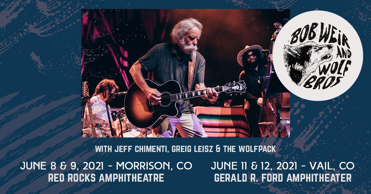 Bob Weir and Wolf Bros 6/9