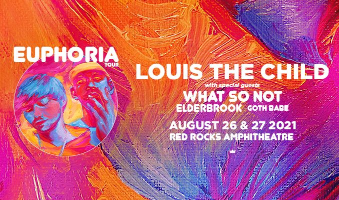 Louis The Child 8/26