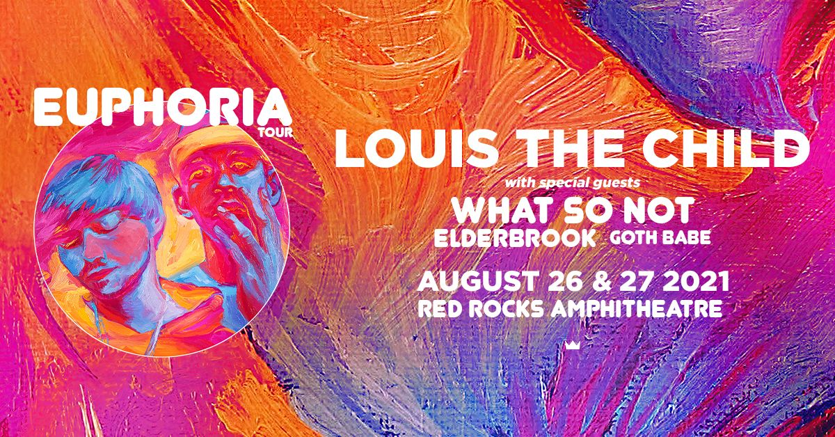 Louis The Child 8/27