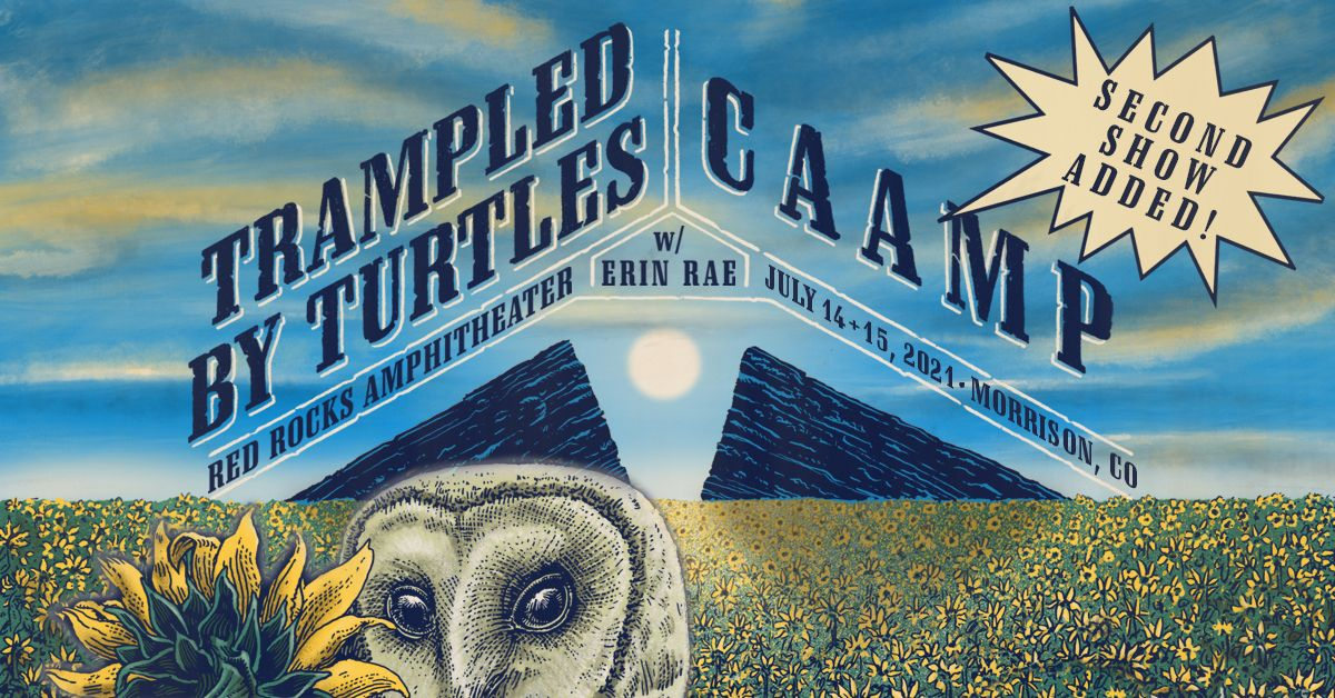 Trampled By Turtles / CAAMP