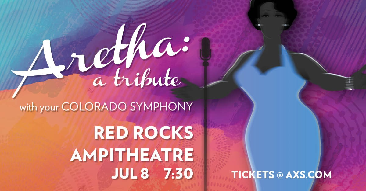 Aretha: A Tribute with your Colorado Symphony