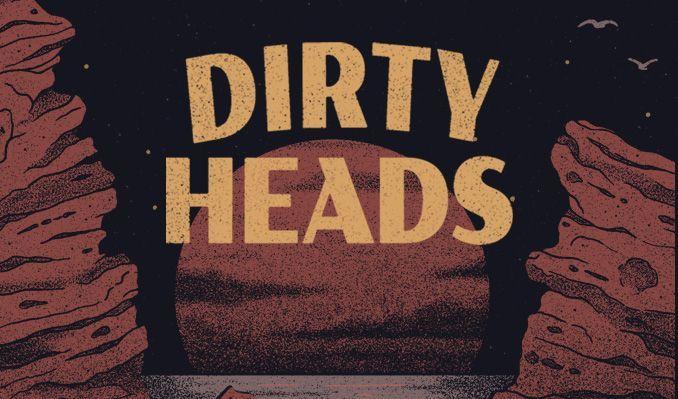 Dirty Heads 6/30