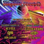 Slightly Stoopid 8/14