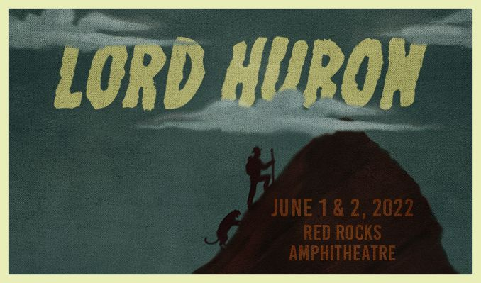 Lord Huron 6/1